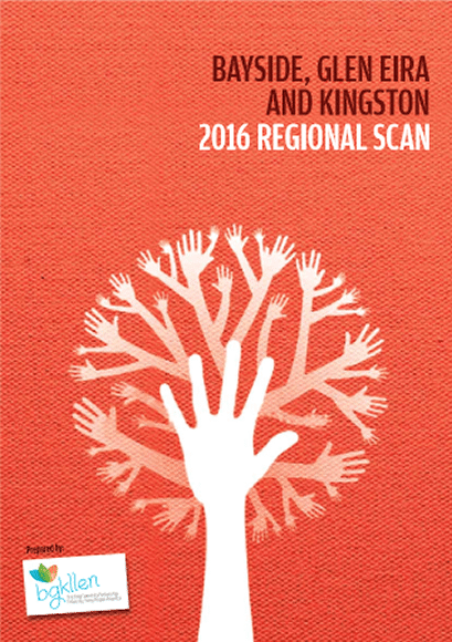 Bayside, Glen Eira and Kingston 2016 Regional Scan